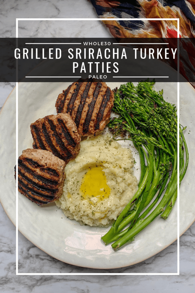 grilled sriracha turkey patties