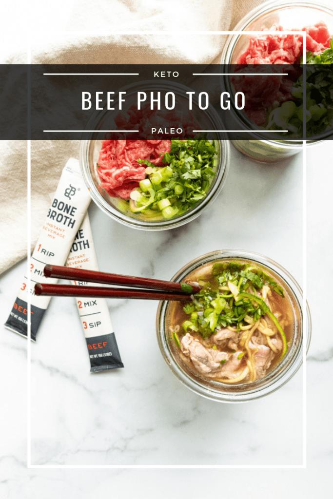 Beef Pho to Go (Paleo, Keto)